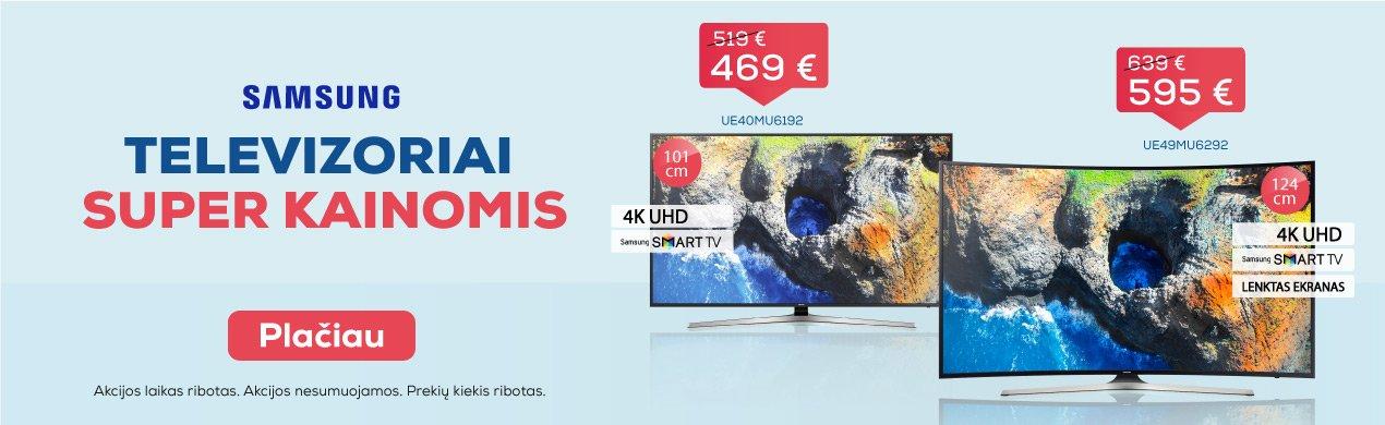 SAMSUNG televizoriai SUPER kainomis